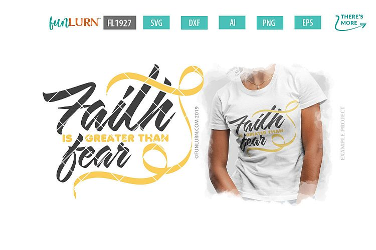 Download Faith is Greater Than Fear Yellow Ribbon SVG Cut File ...