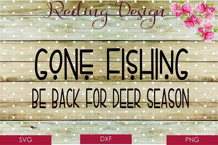 Download Gone Fishin SVG DXF PNG Digital Cut Files (112369) | SVGs ...