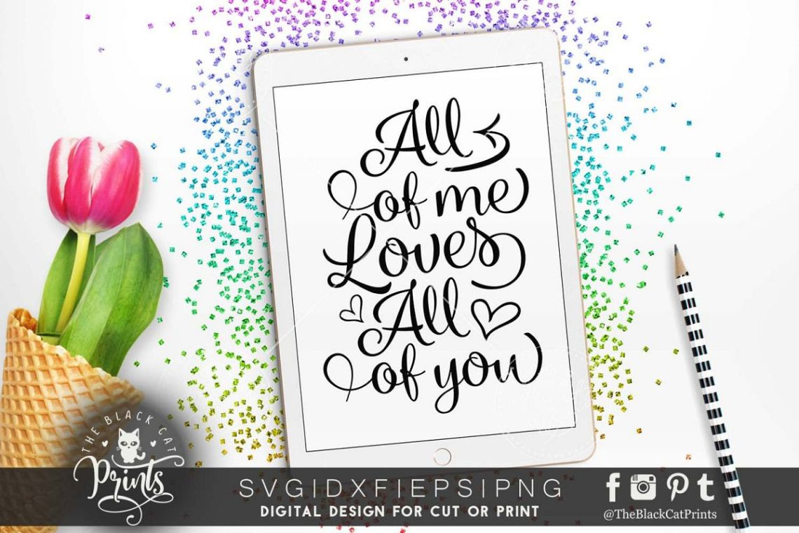 Download All of me Loves All of you SVG DXF PNG EPS