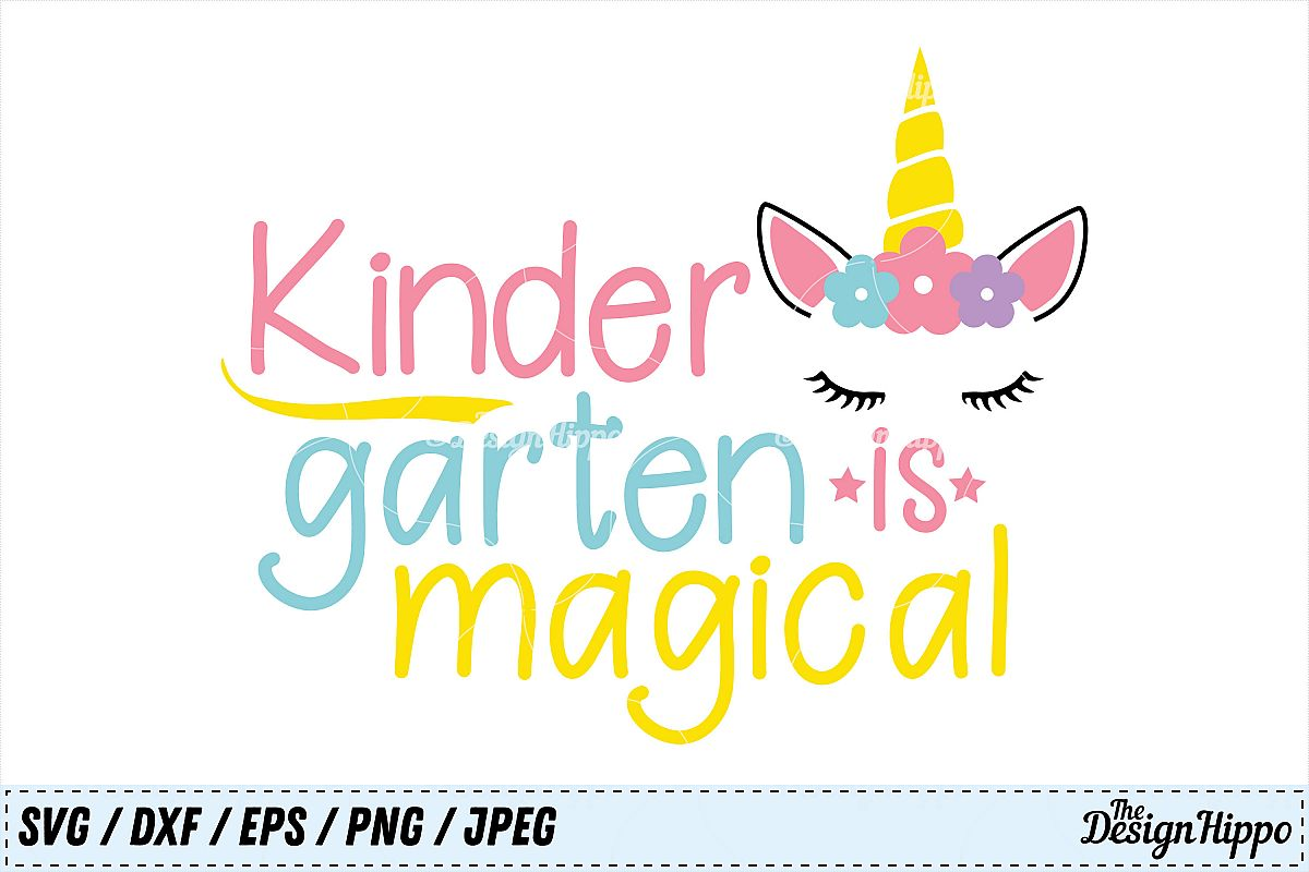 Kindergarten Is Magical Unicorn Back To School Girls Svg
