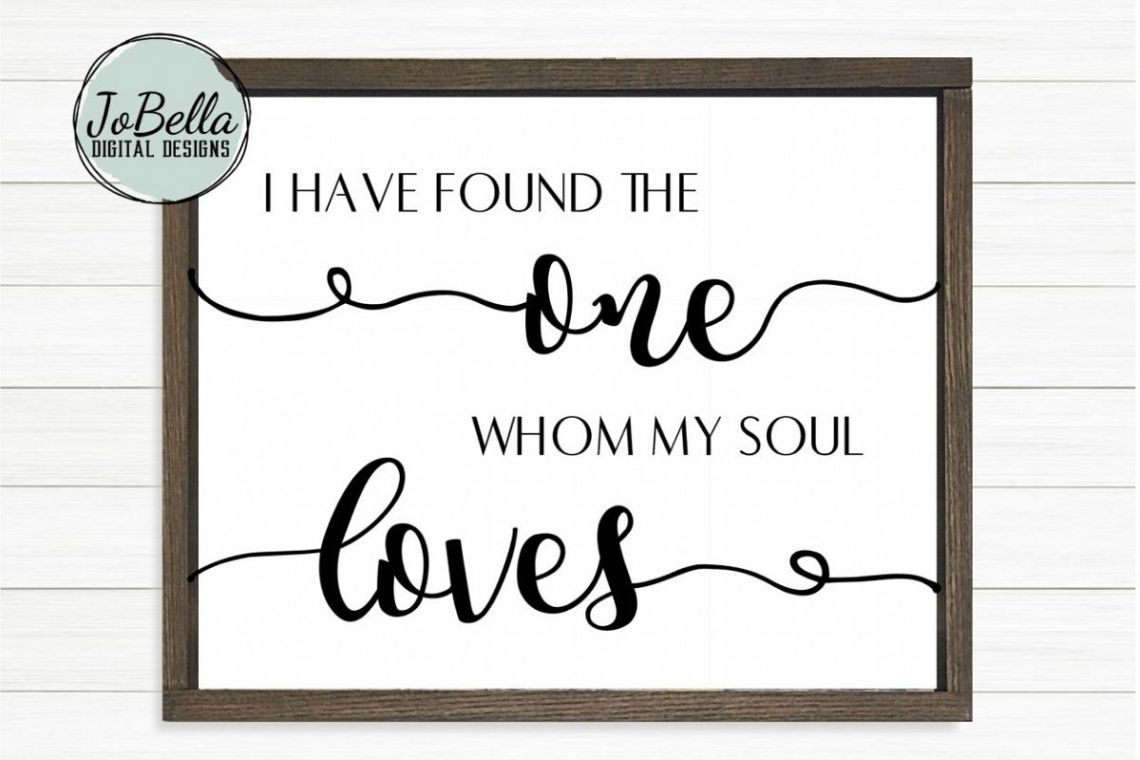 Download I Have Found The One Whom My Soul Loves SVG and Printable ...
