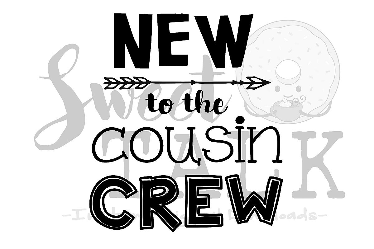 New To The Cousin Crew Svg Dxf Instant Digital
