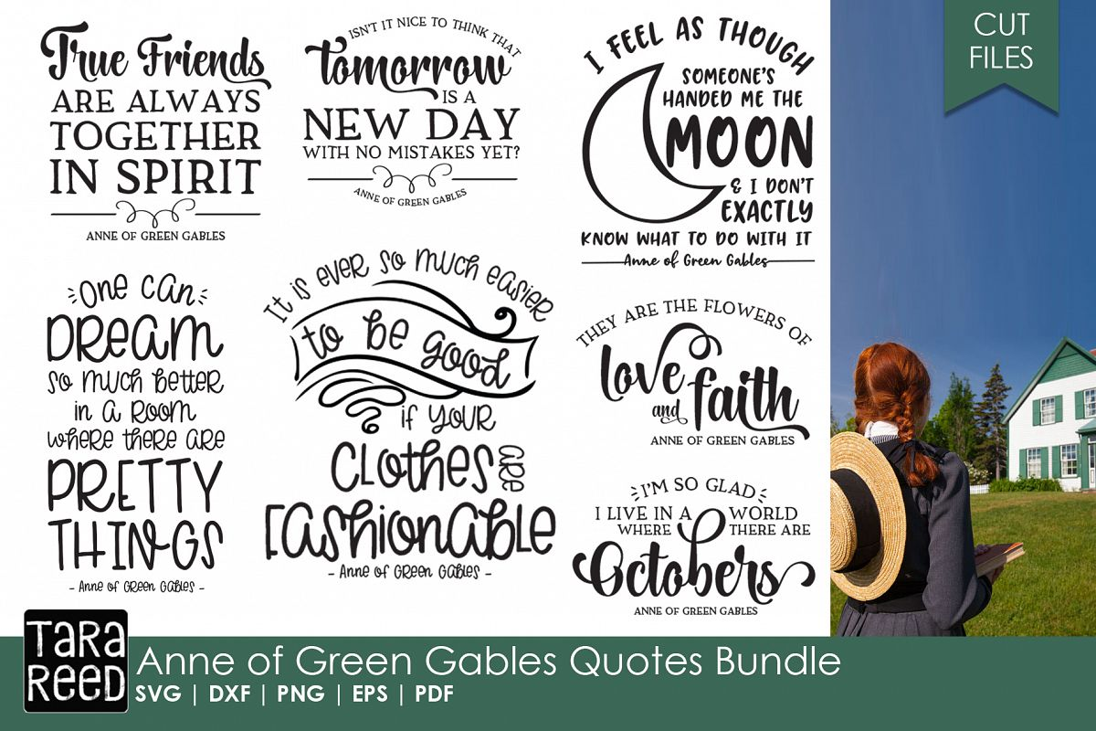 Anne Of Green Gables Quote Bundle