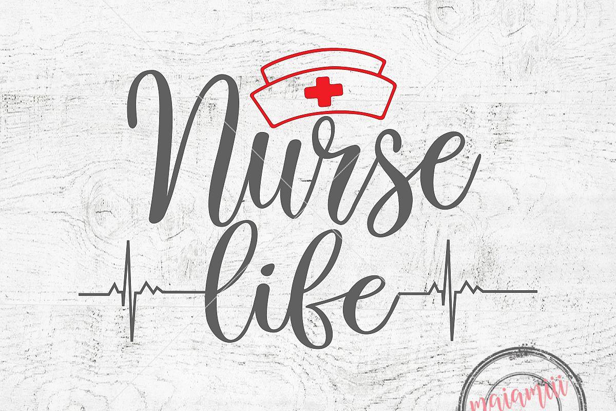 Nurse Life Svg Nursing Svg Quote Svg Cna Svg File Cricut