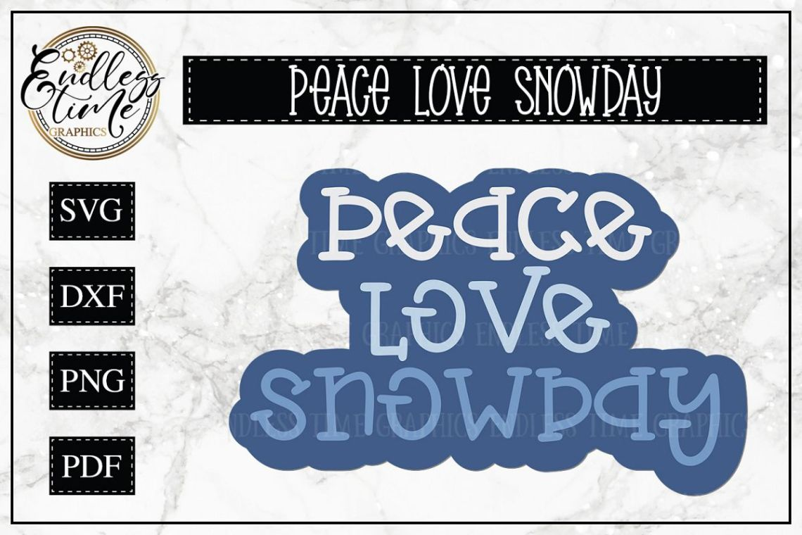 Download Peace Love Snowday SVG - a Cute and Chilly Cut File
