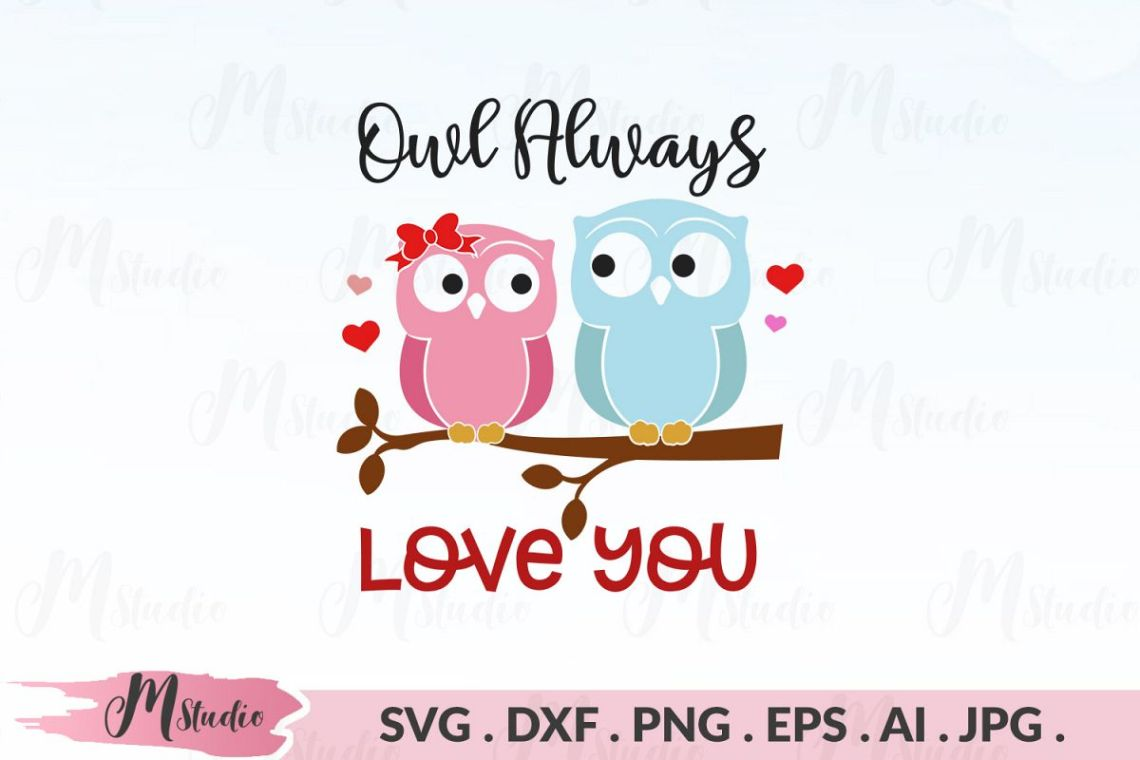 Download Owl Always Love You svg (179177) | Cut Files | Design Bundles