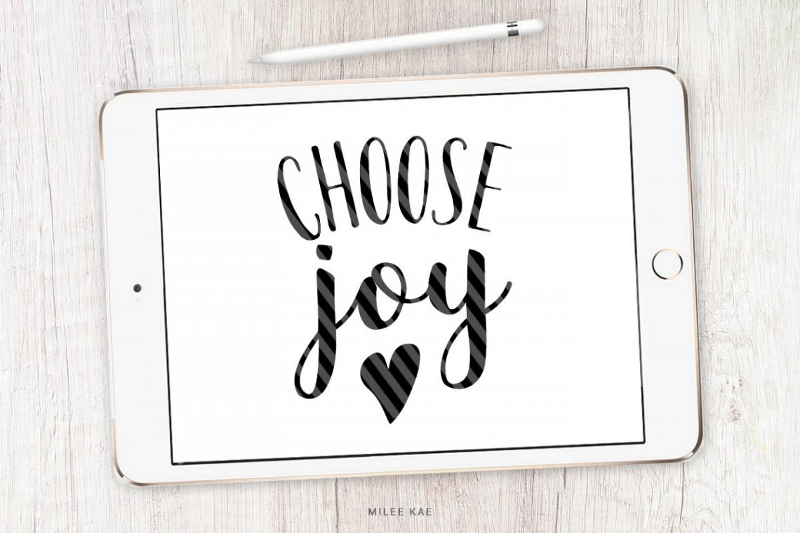 Download Choose Joy SVG, cutting file and decal (38322)   SVGs ...
