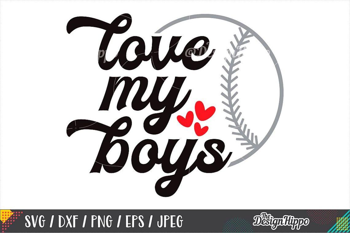 Download Love My Boys SVG, Baseball Mom SVG, DXF PNG Cricut Cut Files