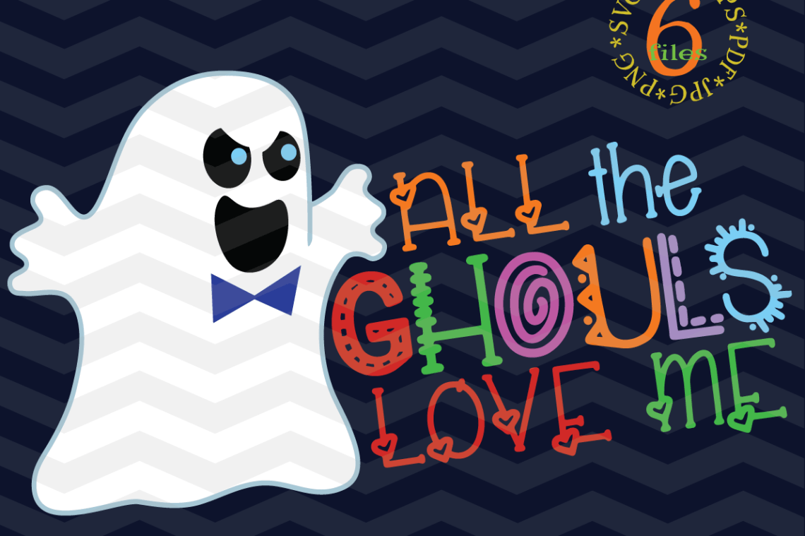 Download All The Ghouls Love Me SVG - Halloween svg cutting files ...