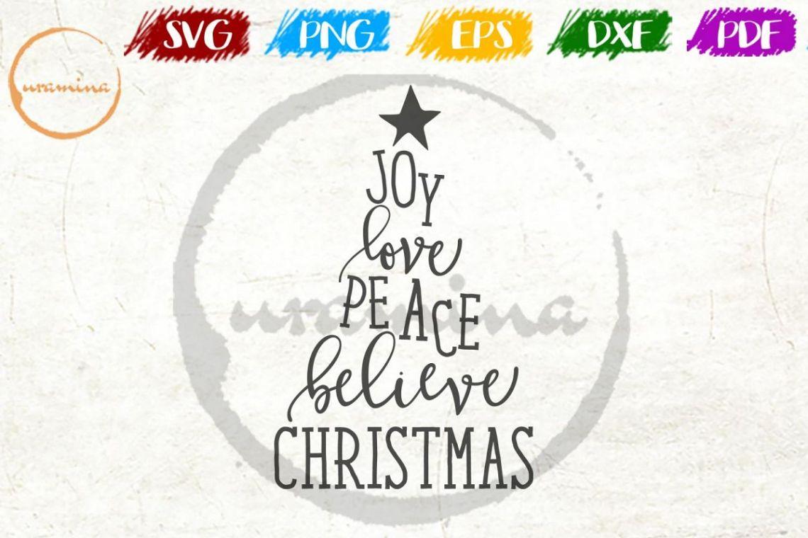 Download Joy Love Peace Believe Christmas SVG PDF PNG (167040 ...