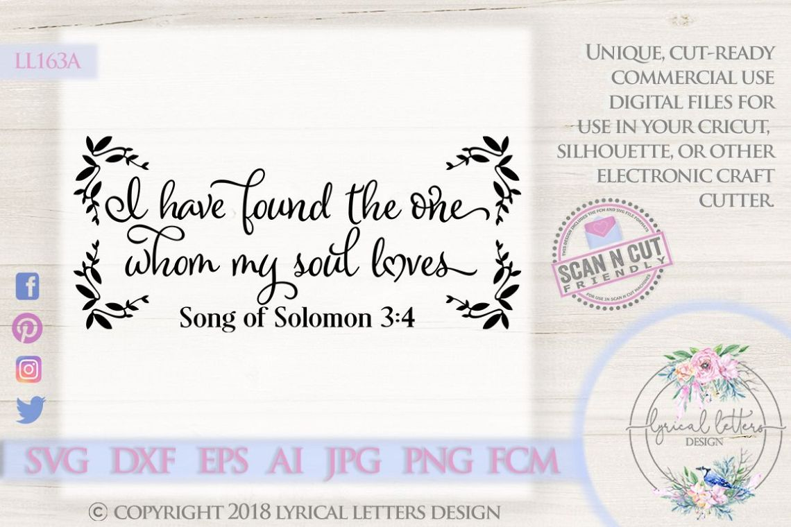 Download I Have Found the One Whom My Soul Loves SVG DXF LL163A