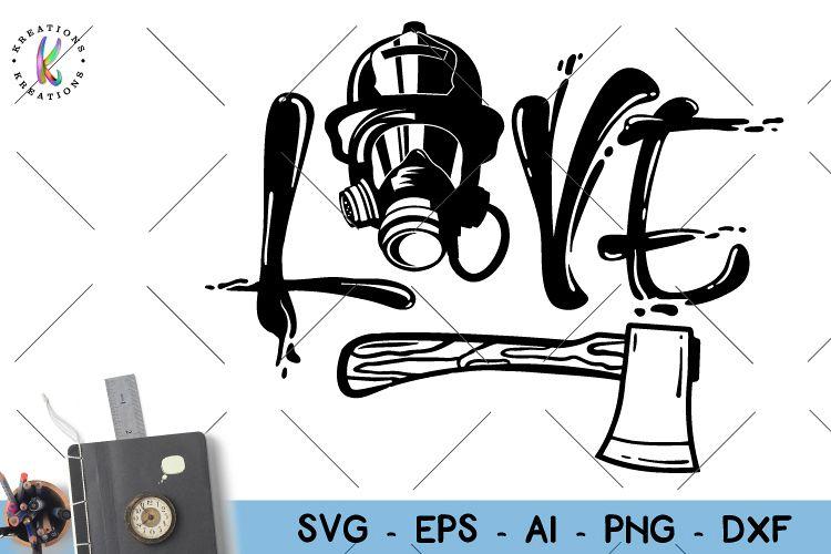 Download Firefighter svg Love Firefighter svg (127282)   SVGs ...