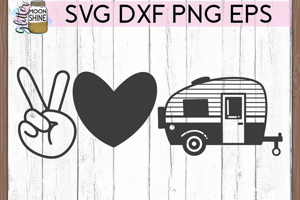 Download Peace Love Camping SVG DXF PNG EPS Cutting Files