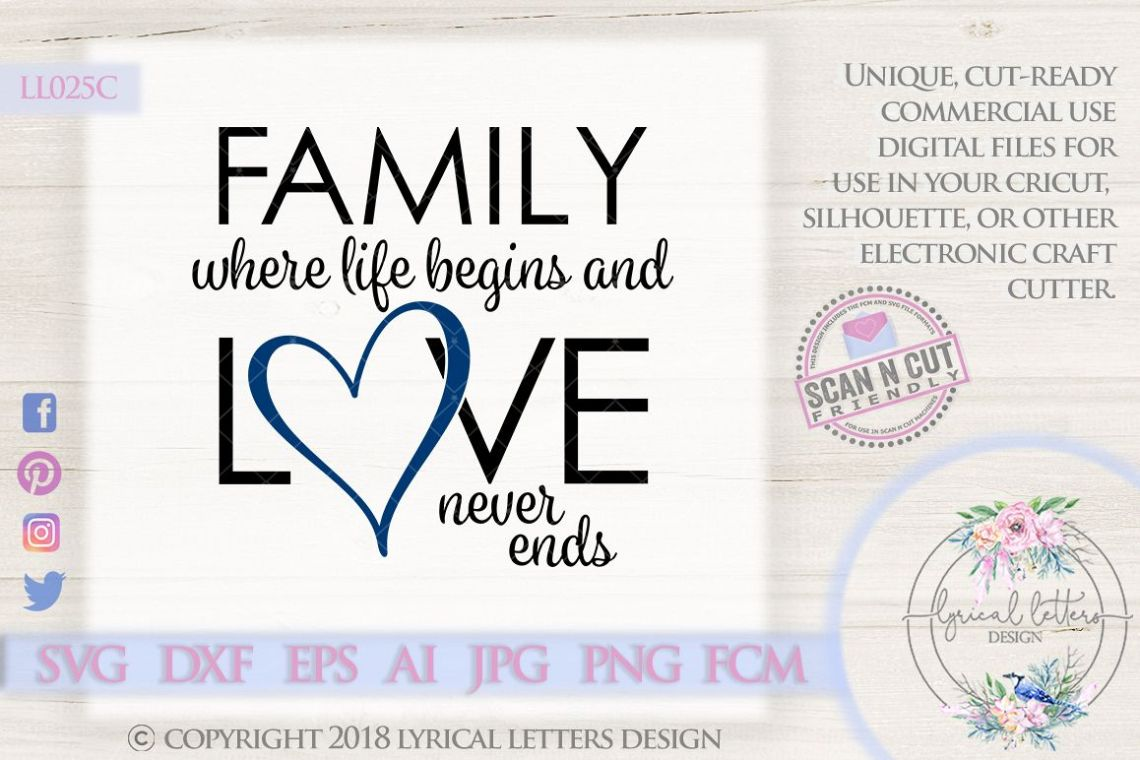 Download Family Where Life Begins Love Never Ends SVG DXF LL025C ...