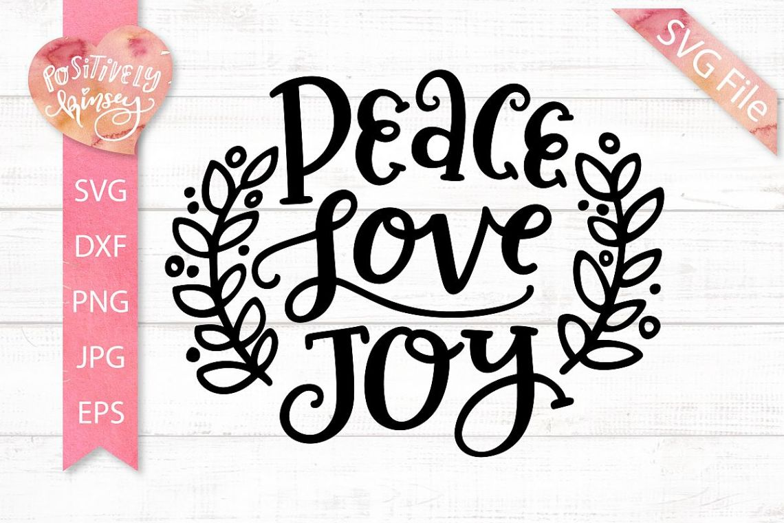 Download Peace Love Joy SVG DXF PNG EPS Christmas SVG, Holiday SVG