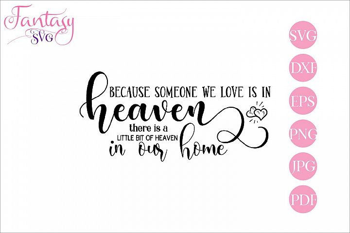 Download Because someone we love is in heaven - Memorial Svg Cut ...