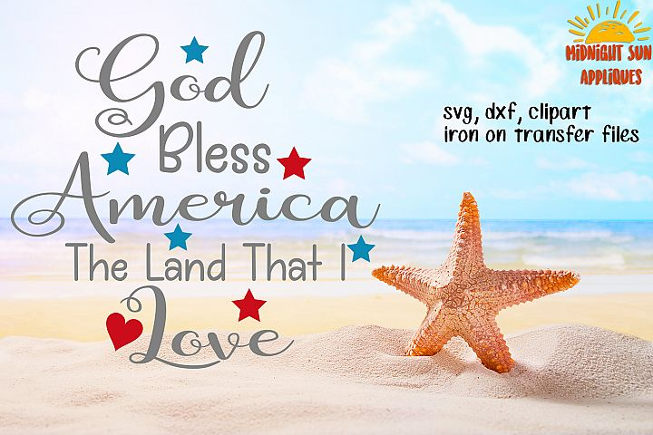 Download God Bless America The Land That I Love Svg, 4th of July ...
