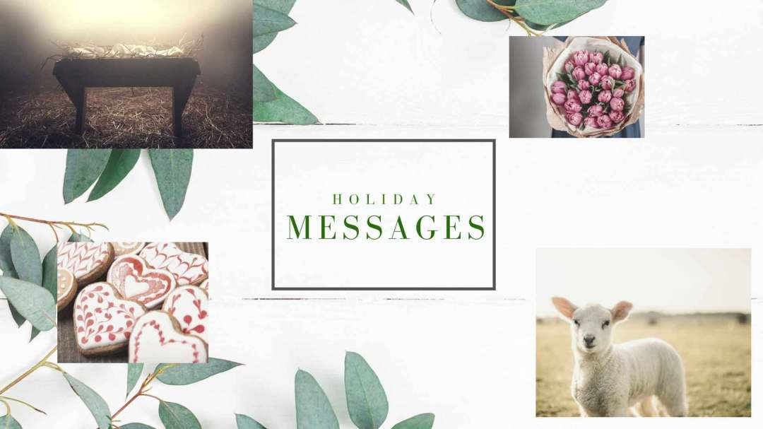 Click to go to Holiday Messages
