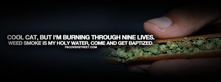 Image of: Wiz Khalifa Weed Smoke Is My Holy Water Quote Fbcoverstreetcom Weed Smoke Is My Holy Water Quote Facebook Cover Fbcoverstreetcom
