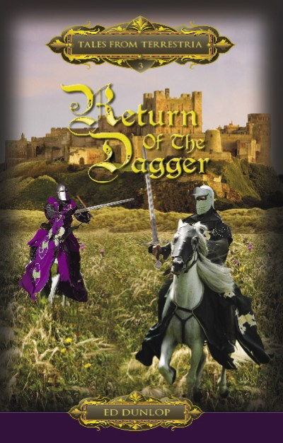 Tales Of Terrestria - The Return Of The Dagger (Book 3)