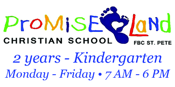 PromiseLand Christian School - 2 years through Kindergarten - Monday through Friday - 7 AM to 6 PM