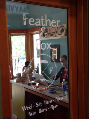 Feather & Fox...Now Open.