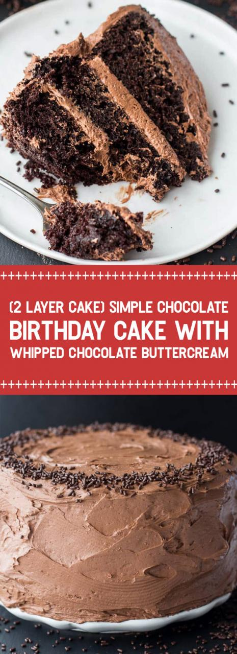 (2 LAYER CAKE) Simple Chocolate Birthday Cake with Whipped Chocolate Buttercream