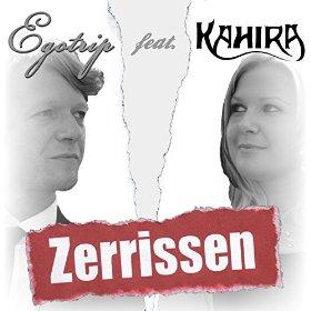 Egotrip feat. Kahira - Zerrissen