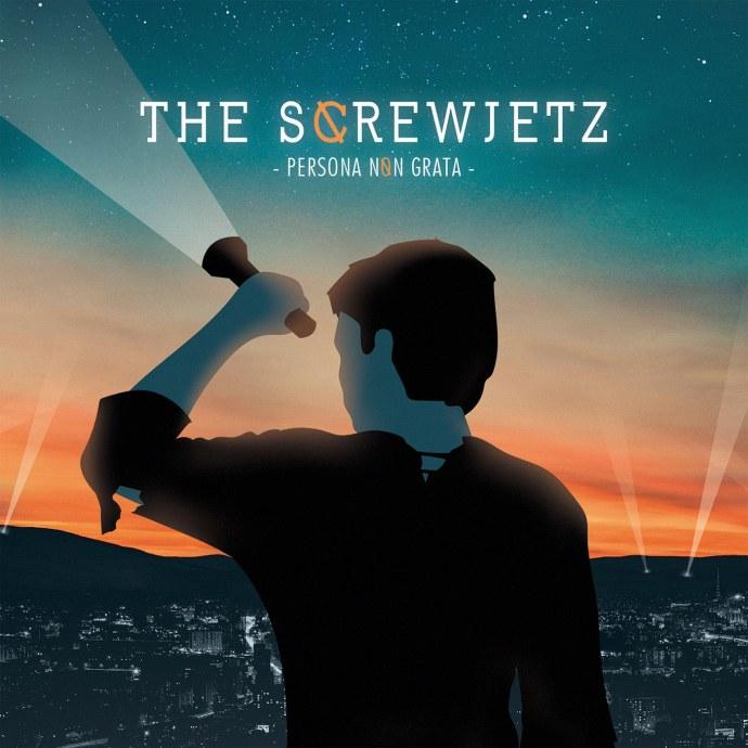 The Screwjetz, Persona non Grata