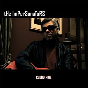 The Impersonators – Cloud Nine