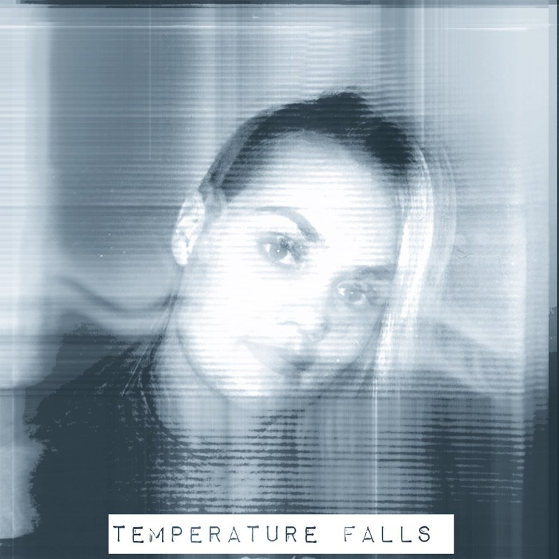 Temperature Falls - I Need You To Hold Me