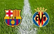 FC Barca vs Villareal preview