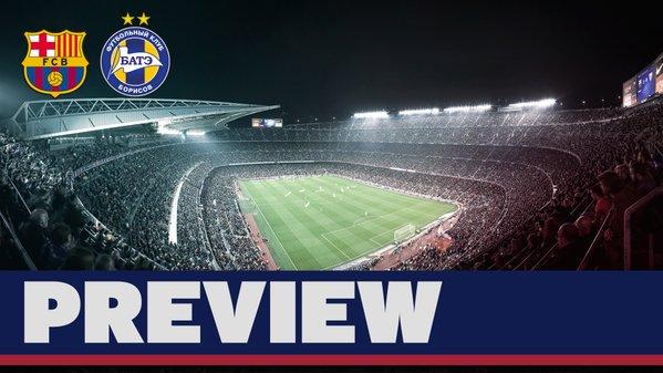 Match Preview: FC Barcelona v BATE Borisov