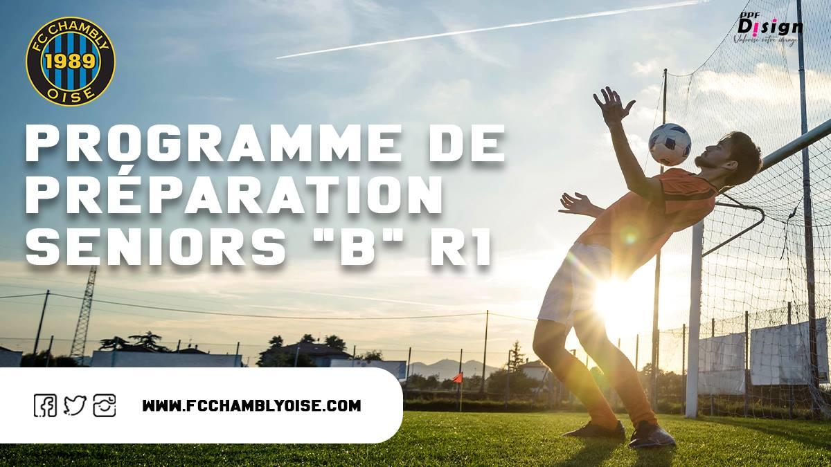 Préparation 2021-2022 / Séniors B ( R1 )