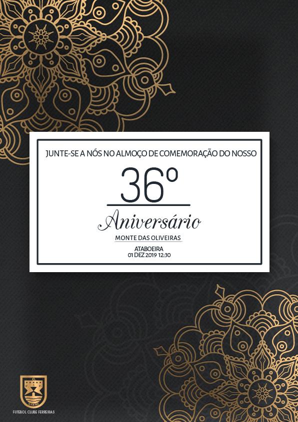 36º Aniversário F.C. Ferreiras