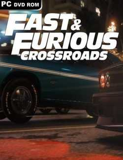 Fast & Furious Crossroads Crack PC Download Torrent CPY