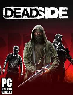 Deadside Crack PC Download Torrent CPY