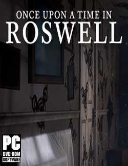 Once Upon A Time In Roswell Crack PC Download Torrent CPY