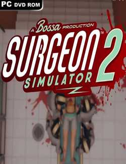 Surgeon Simulator 2 Crack PC Download Torrent CPY