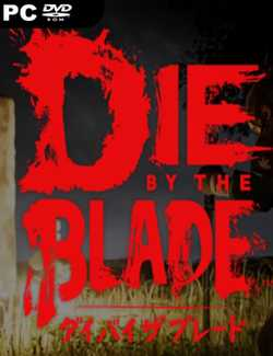Die by the Blade Crack PC Download Torrent CPY