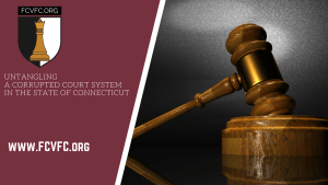 Untangling a Corrupted Court System in Connecticut