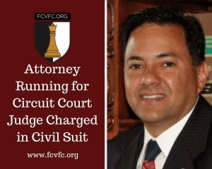 Attorney Running for Circuit Court Judge Charged in Civil Suit