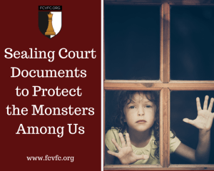 Sealing Court Documents to Protect the Monsters Among Us