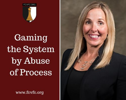 Gaming the System by Abuse of Process