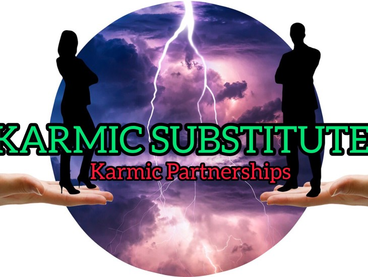 What are Karmic Substitutes, Karmic Partners & Their Purpose? - FD11