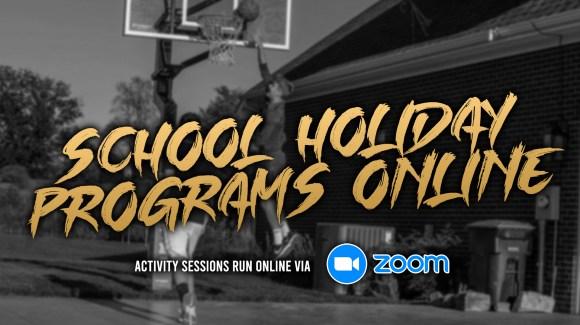 SCHOOL HOLIDAY PROGRAMS ONLINE