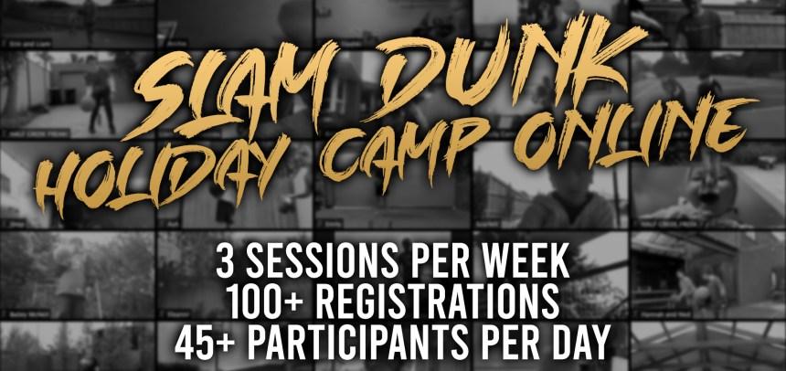 SLAM DUNK HOLIDAY CAMP ONLINE RECAP
