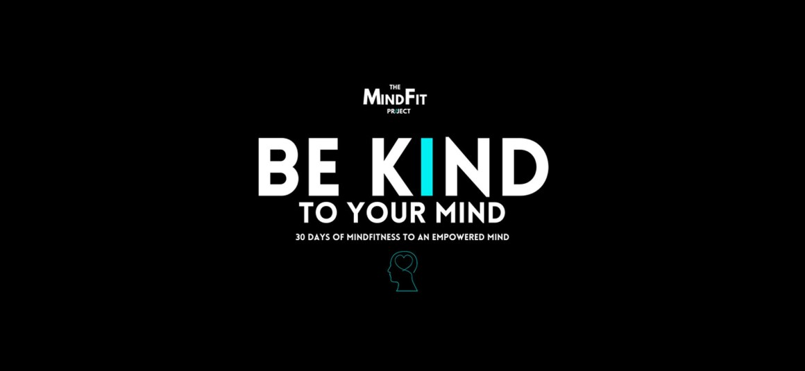 MIND FIT: BE KIND TO MIND FOR ATHLETES AND YOUTH IN SPORTS
