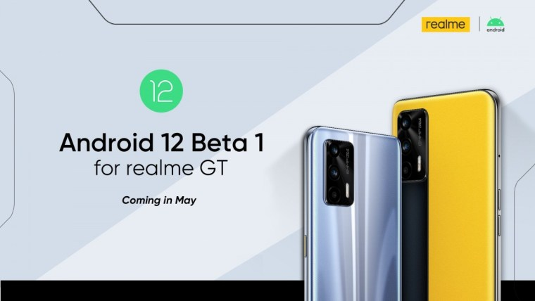 Realme GT gets Android 12 Beta 1 this month