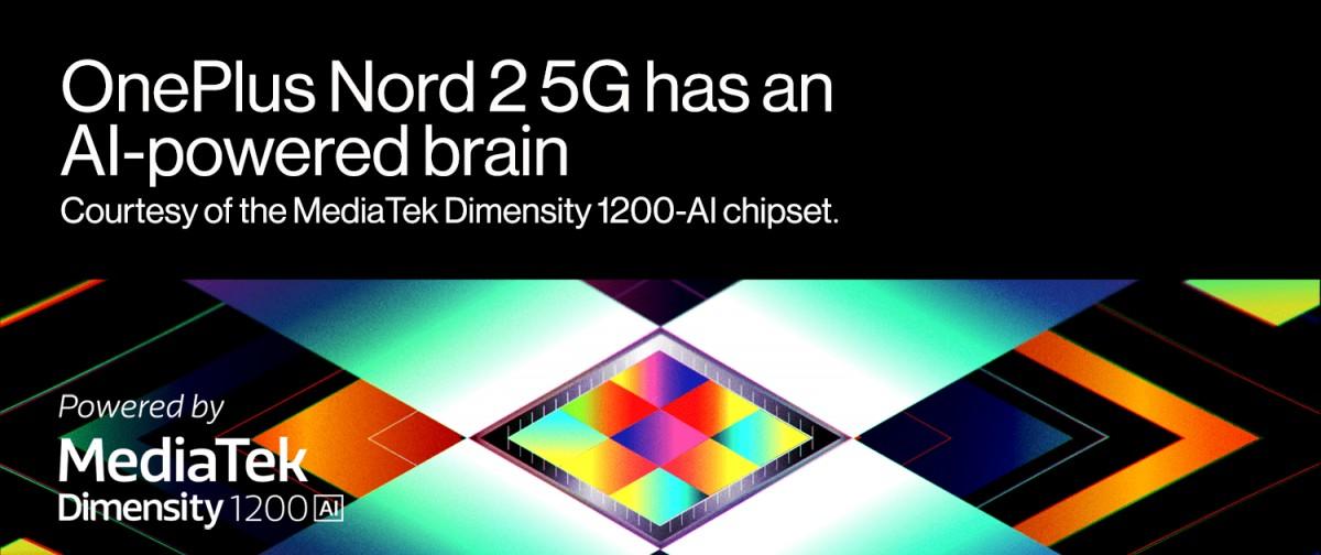 OnePlus Nord 2 akan memiliki chipset Dimensity 1200-AI khusus, perusahaan menegaskan